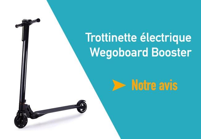 avis trottinette electrique wegoboard Booster