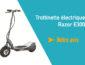 Trottinette électrique Razor E300, notre avis!