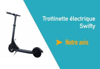 avis trottinette electrique swifty